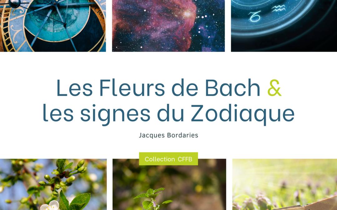 E-Book Offert : les Fleurs de Bach et les Signes du Zodiaque